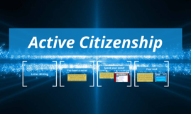Copy of Active Citizenship