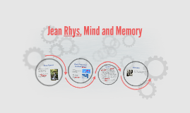 Jean Rhys, Mind and Memory