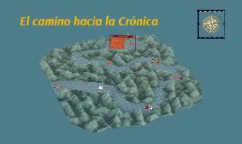 El camino hacia la Crónica