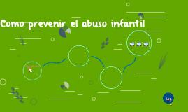 Como prevenir el abuso infantil