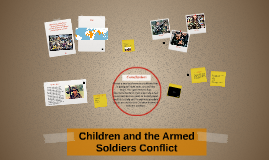 Children & the Armed Soldier Conflict
