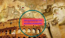 Copy of Queda do Império Romano