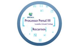 Processo Penal III - Recursos