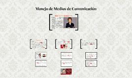 Manejo de Medios de Comunicación