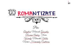 ROMANTIZATE