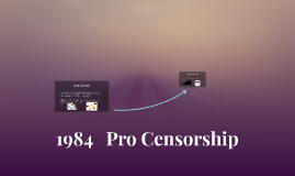 1984   Pro Censorship