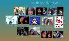15 things about me