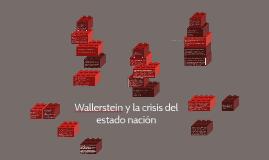 Wallerstein y la crisis del estado nación