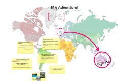 My Adventure!