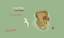 small place by lena swan on prezi