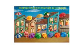 Integração de texto e ilustração para crianças