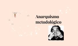 Anarquismo metodológico