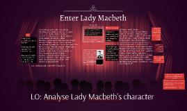 Enter Lady Macbeth