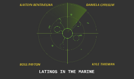 LATINOS IN THE MARINE