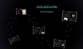 Celia Behind Me