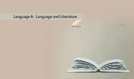Language A:  language and litera