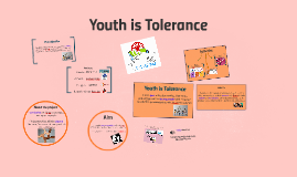 Youth is Tolerance
