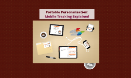 Portable Personalisation: Mobile Tracking Explained