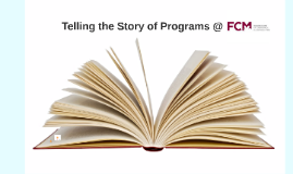 Telling the Story of FCM's Programs