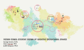 Student Design of Creative Educational Spaces