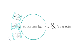Superconductivity & Magnetism