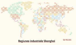 Regiunea industriala Shanghai