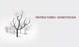 DISTRACTORES  ALIMENTICIOS