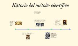 Copy of Historia del método científico