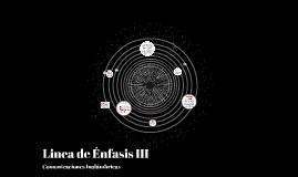 Linea de Enfasis III