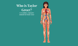 Who is Taylor Greer?