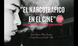 NARCOTRAFICO EN EL CINE