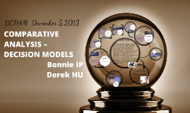 COMPARATIVE ANALYSIS – DECISION MODELS