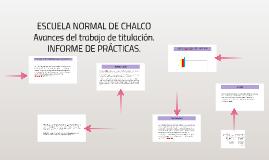 Copy of ESCUELA NORMAL DE CHALCO