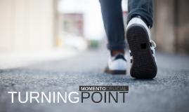 SPIRITUAL TURNING POINT