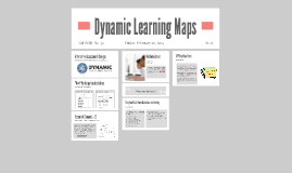 Dynamic Learning Maps