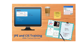 JPE and CIS Training