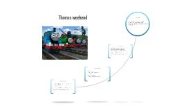 Thomas weekend