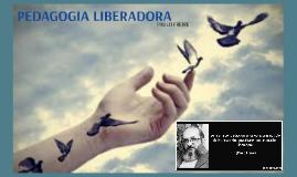 PEDAGOGIA LIBERADORA