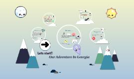 Our Adventure In Georgia
