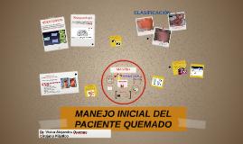 MANEJO INICIAL DEL PACIENTE QUEMADO