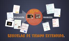 Copy of Política Educativa: Escuelas de tiempo extendido.