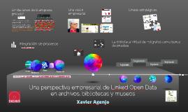 Una perspectiva empresarial de Linked Open Data en archivos, bibliotecas y museos