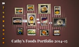 Cathy's Foods Portfolio 2014-15