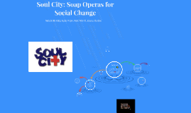 Soul City: Soap Operas for Social Change