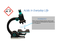 Acids in Everyday Life