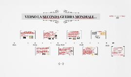 Copy of VERSO LA SECONDA GUERRA MONDIALE...