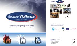 Groupe Vigilance - Présentation
