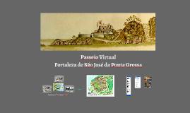 Passeio Virtual Fortaleza de São José da Ponta Grossa