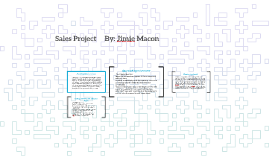 Sales Project       By: Jimie Macon