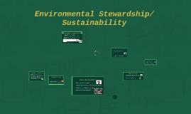 Copy of Environmental Stewardship/Sustainability